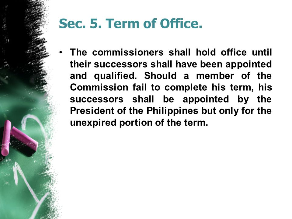Sec. 5. Term of Office.