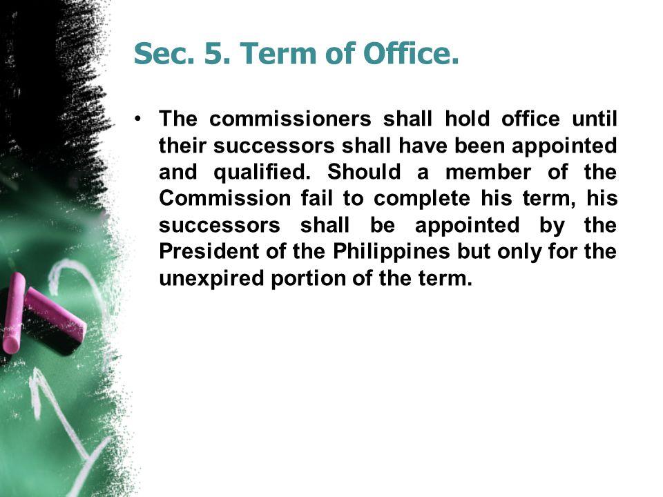 Sec. 5. Term of Office.