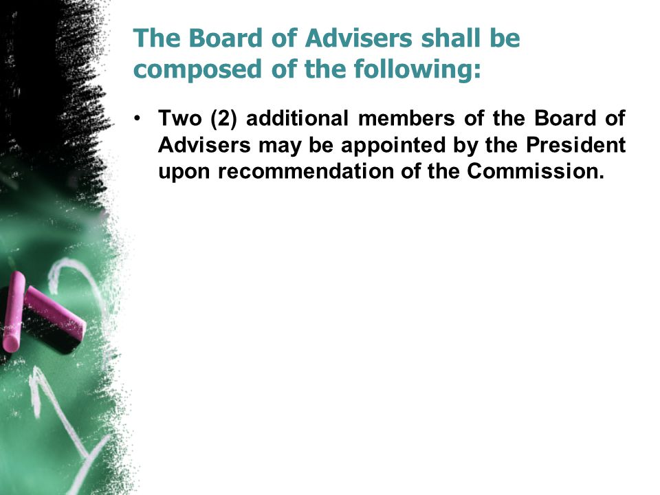 The Board of Advisers shall be composed of the following: