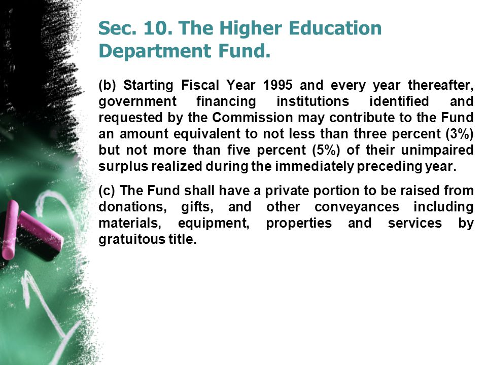 Sec. 10. The Higher Education Department Fund.