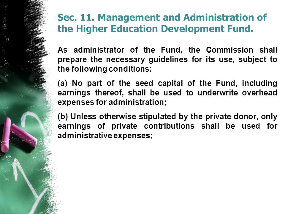 Sec. 11. Management and Administration of the Higher Education Development Fund.