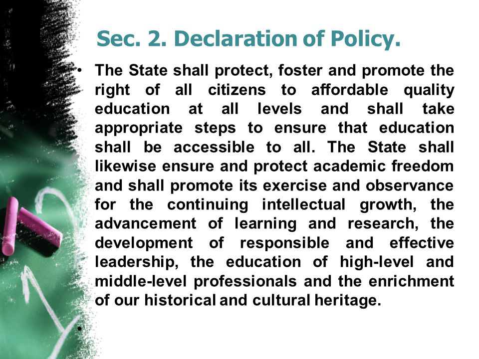 Sec. 2. Declaration of Policy.