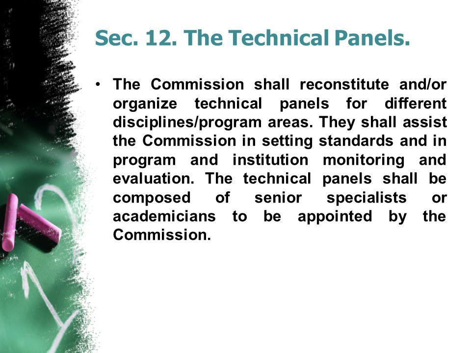 Sec. 12. The Technical Panels.