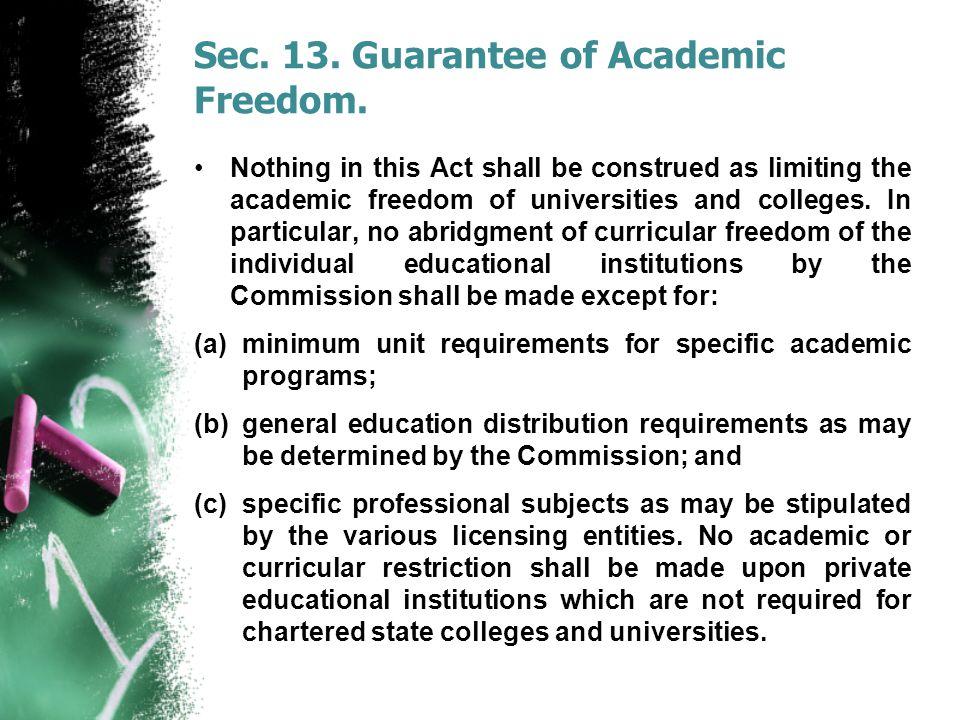 Sec. 13. Guarantee of Academic Freedom.
