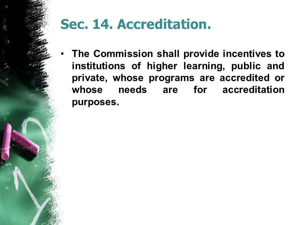 Sec. 14. Accreditation.