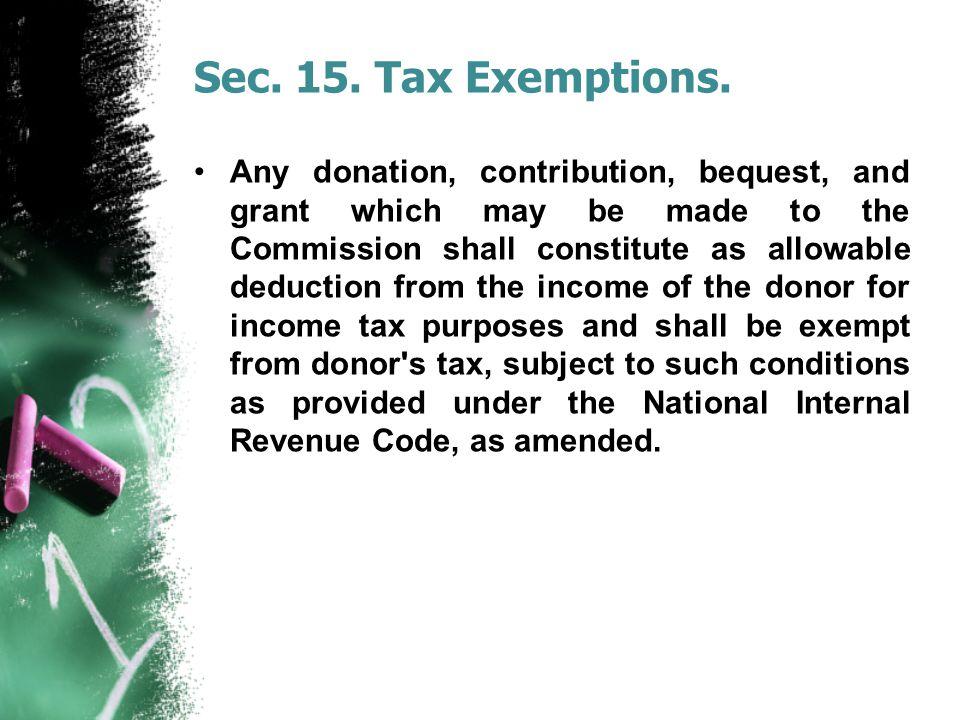 Sec. 15. Tax Exemptions.