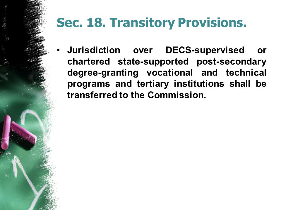 Sec. 18. Transitory Provisions.
