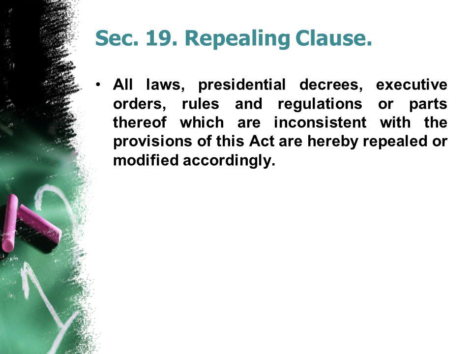 Sec. 19. Repealing Clause.
