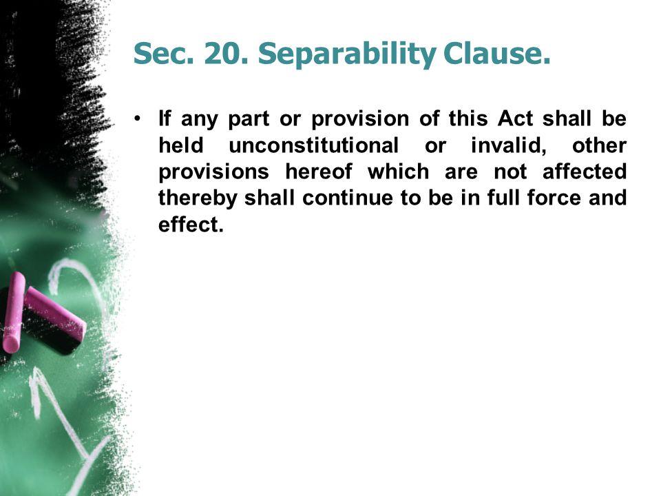 Sec. 20. Separability Clause.
