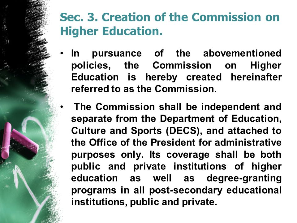Sec. 3. Creation of the Commission on Higher Education.