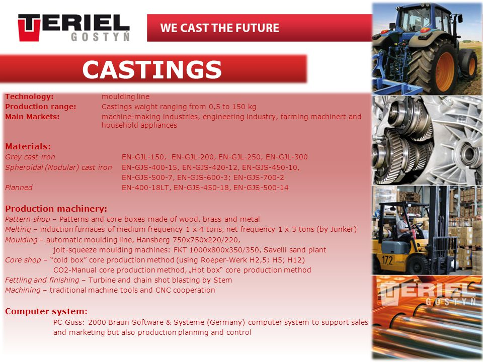 CASTINGS Materials: Production machinery: Computer system: