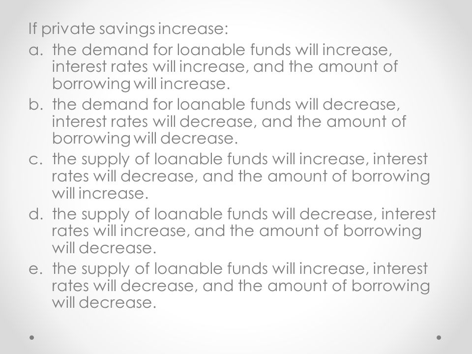 If private savings increase: