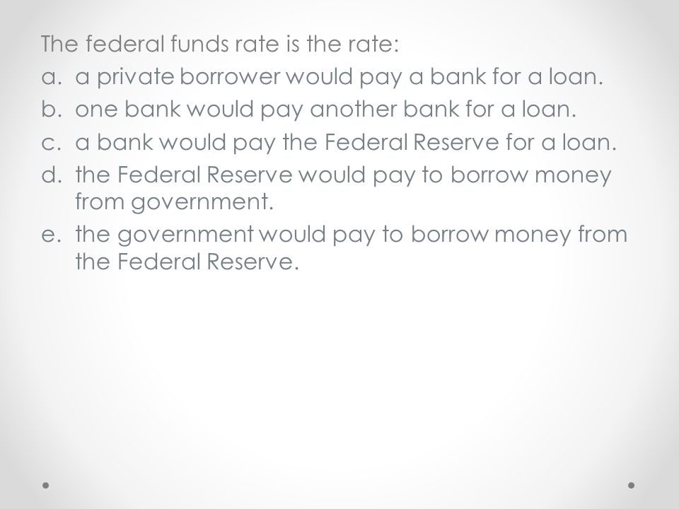 The federal funds rate is the rate: