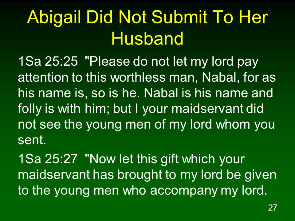 Abigail Did Not Submit To Her Husband