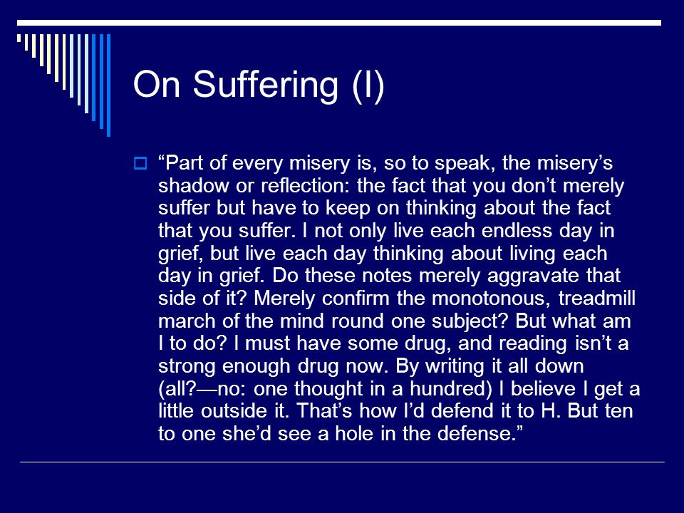 On Suffering (I)