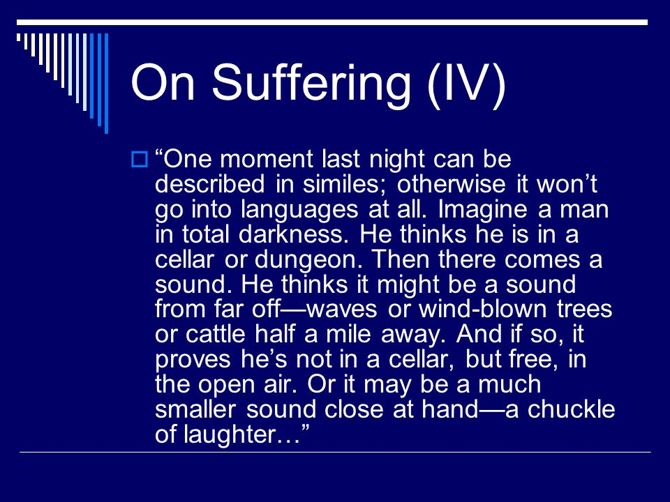 On Suffering (IV)