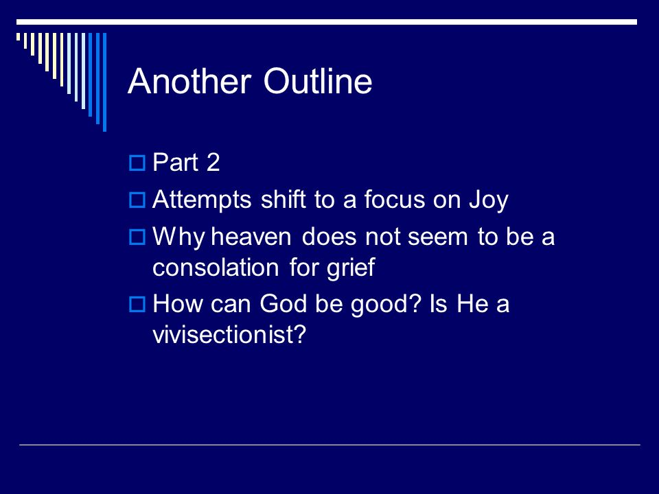 Another Outline Part 2 Attempts shift to a focus on Joy