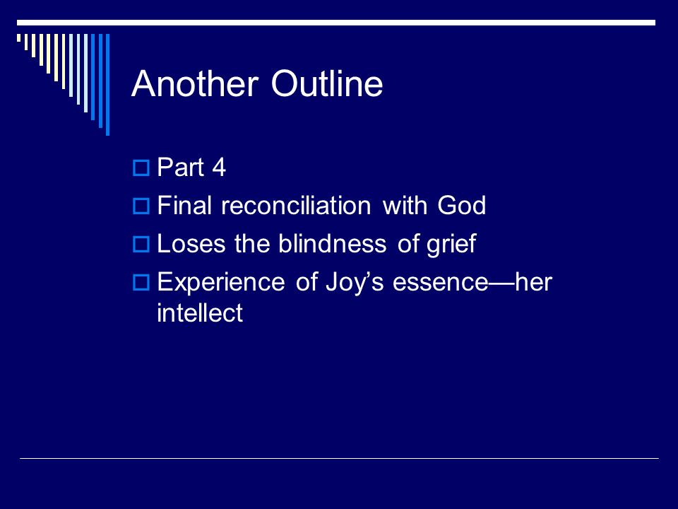 Another Outline Part 4 Final reconciliation with God