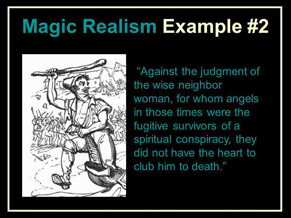 Magic Realism Example #2