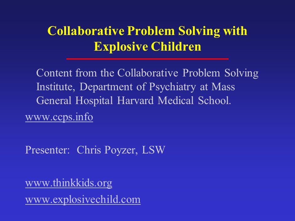 Collaborative Problem Solving with Explosive Children