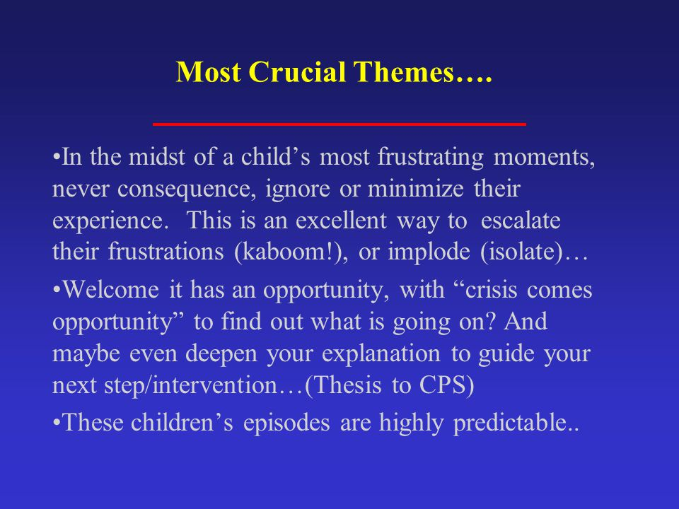 Most Crucial Themes….