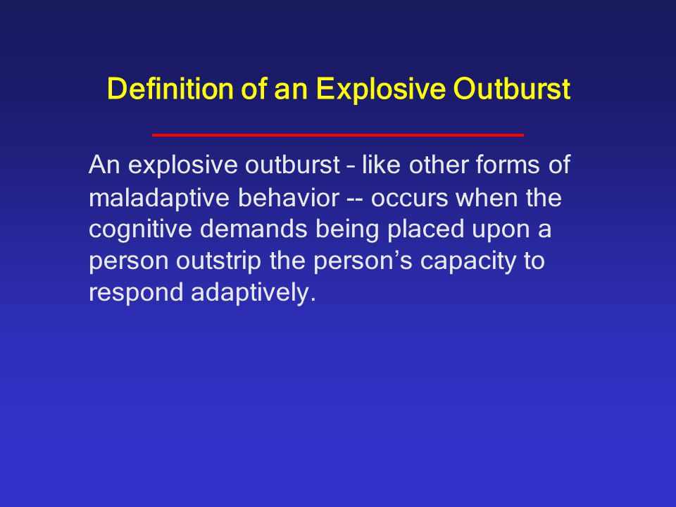 Definition of an Explosive Outburst