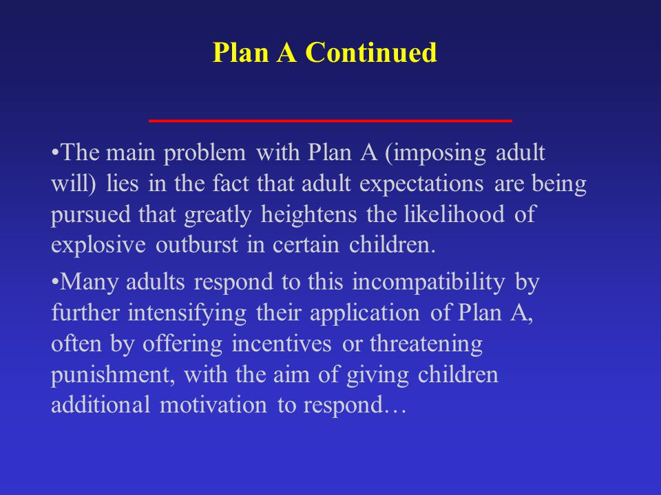 Plan A Continued