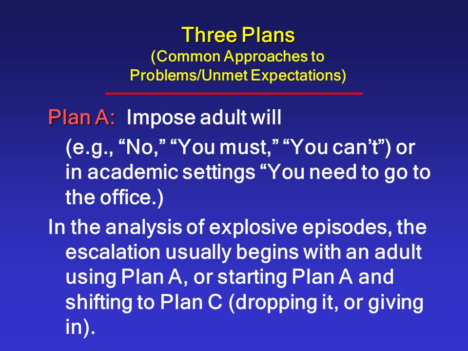 Three Plans (Common Approaches to Problems/Unmet Expectations)