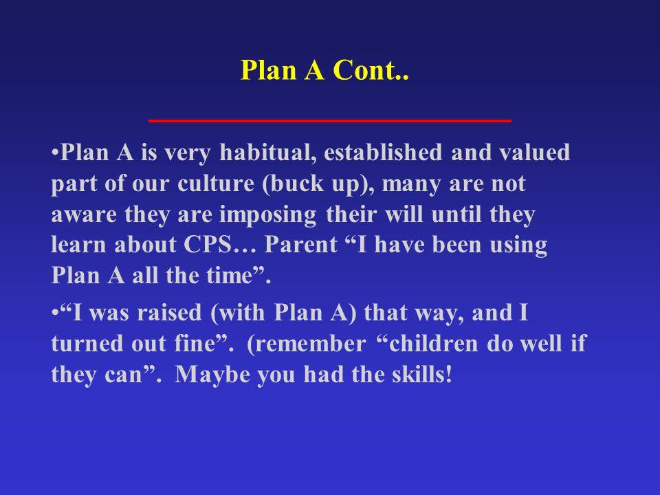 Plan A Cont..