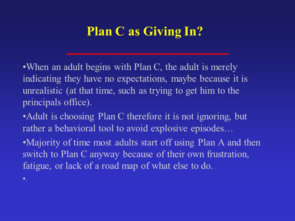 Plan C as Giving In