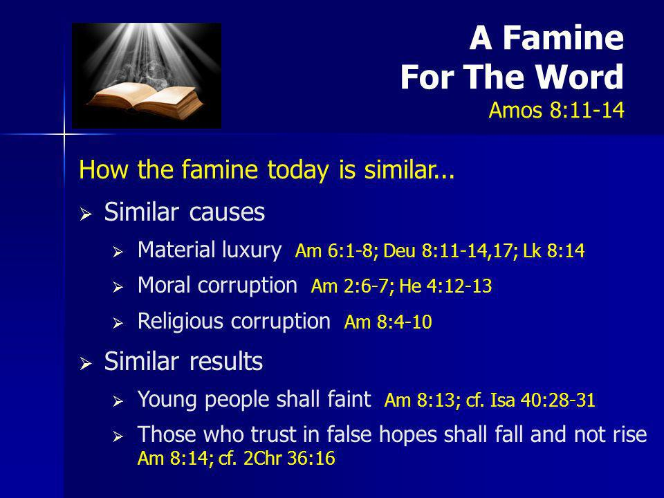A Famine For The Word Amos 8:11-14