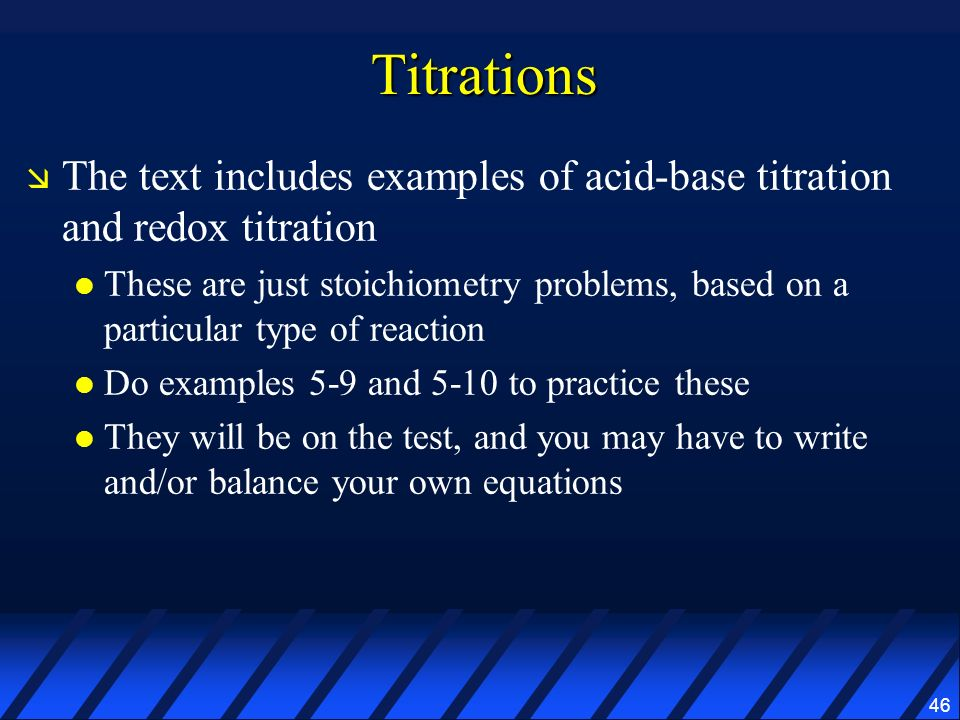 Titrations The text includes examples of acid-base titration and redox titration.