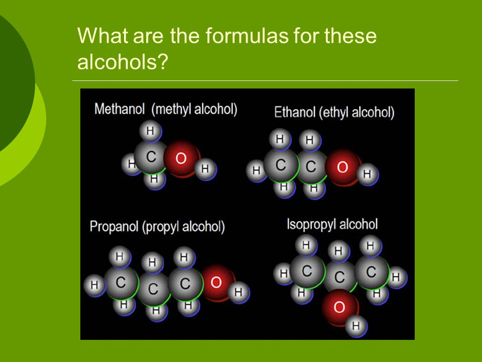 What are the formulas for these alcohols