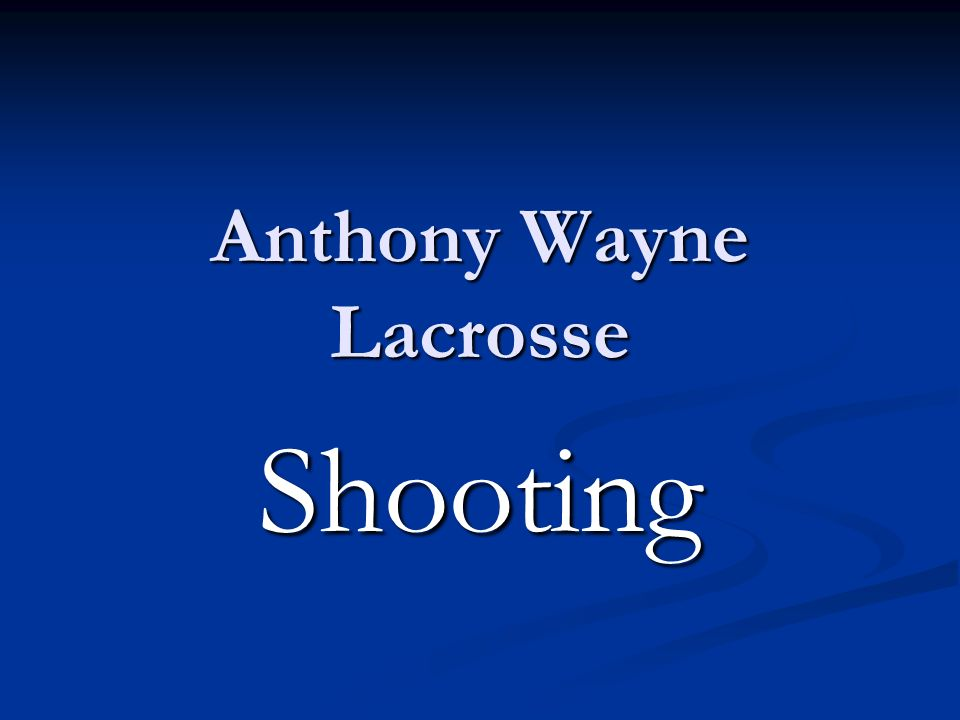 Anthony Wayne Lacrosse