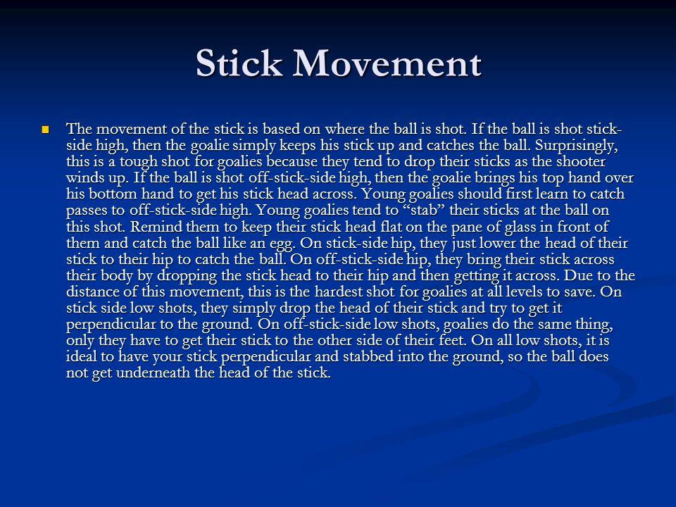Stick Movement