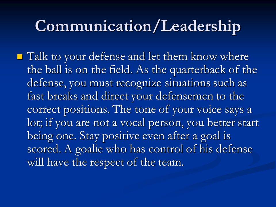 Communication/Leadership
