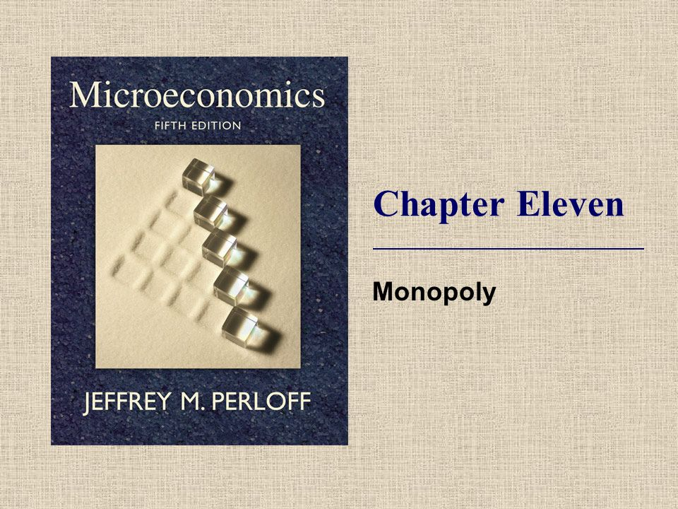 Chapter Eleven Monopoly