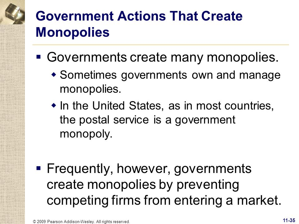 Government Actions That Create Monopolies