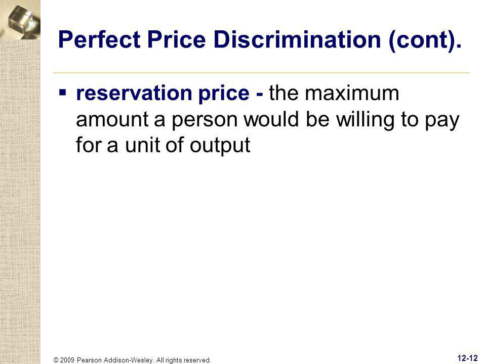 Perfect Price Discrimination (cont).