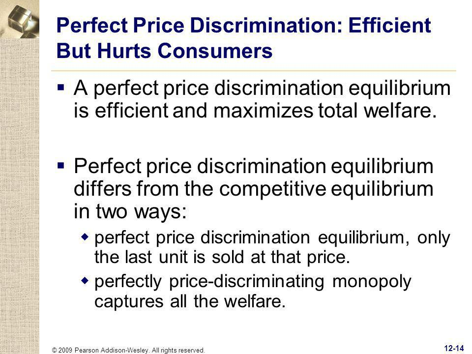 Perfect Price Discrimination: Efficient But Hurts Consumers