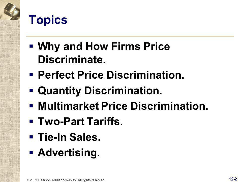 Topics Why and How Firms Price Discriminate.