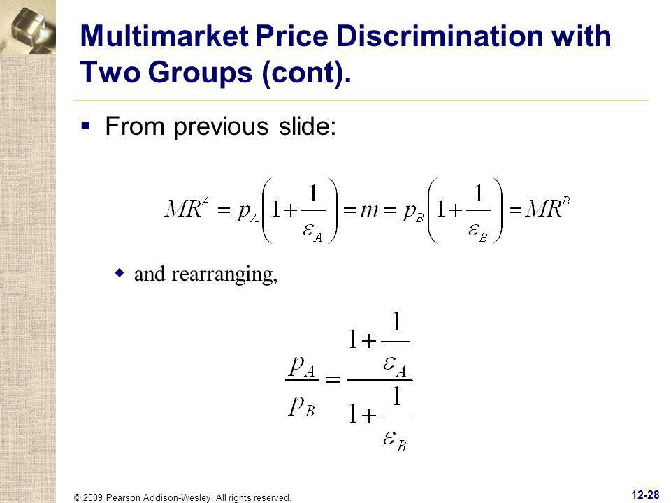 Multimarket Price Discrimination with Two Groups (cont).