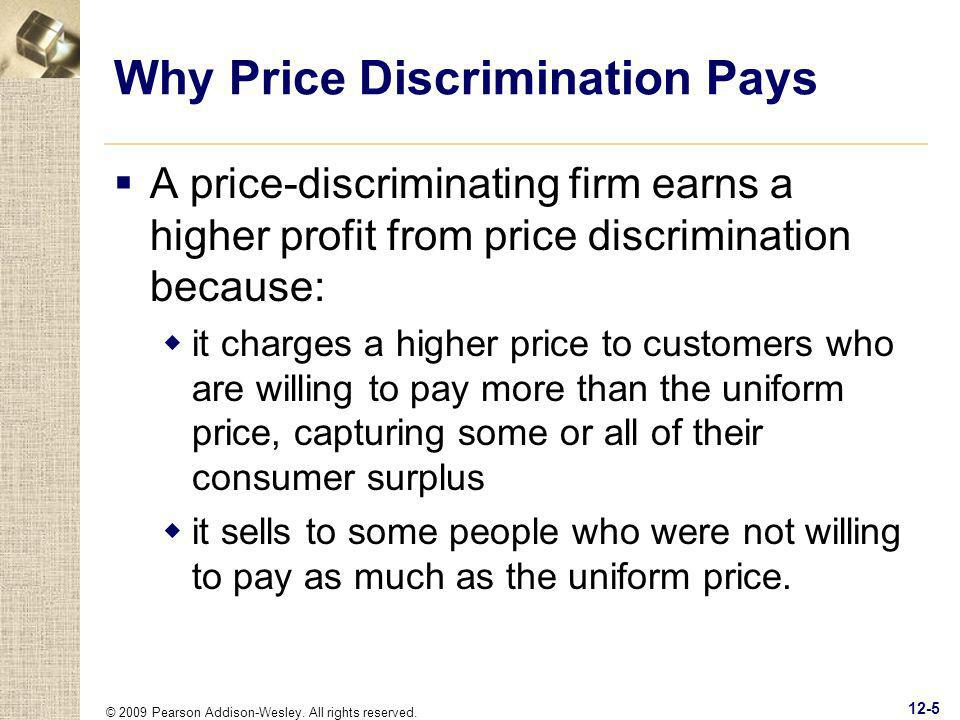 Why Price Discrimination Pays
