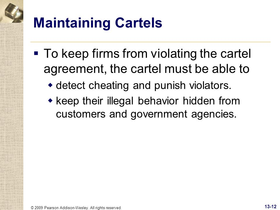 Maintaining Cartels To keep firms from violating the cartel agreement, the cartel must be able to. detect cheating and punish violators.