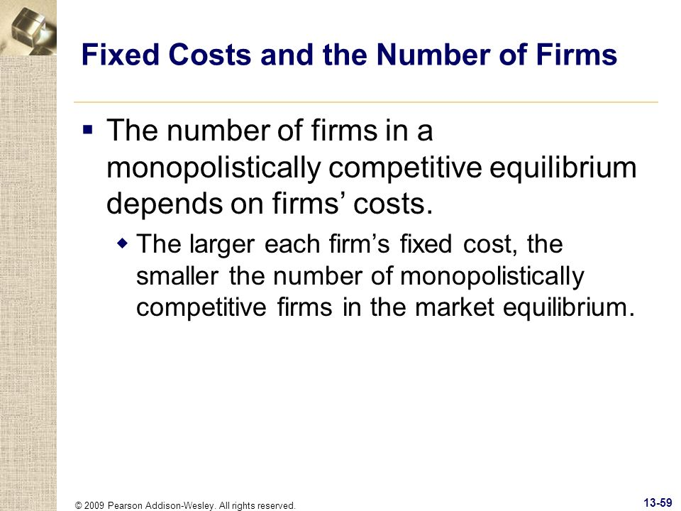 Fixed Costs and the Number of Firms