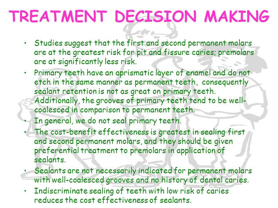 TREATMENT DECISION MAKING
