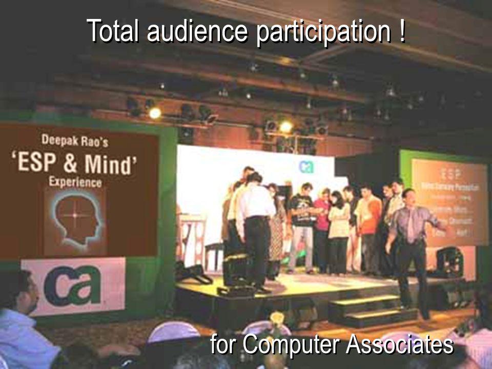 Total audience participation !