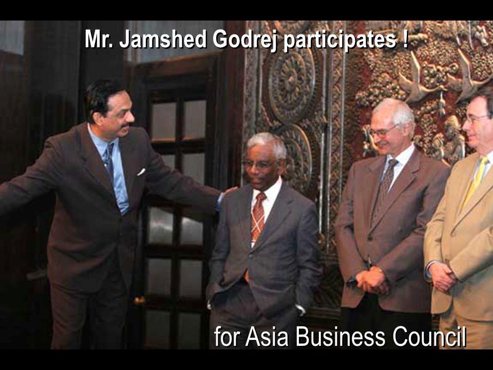 Mr. Jamshed Godrej participates !