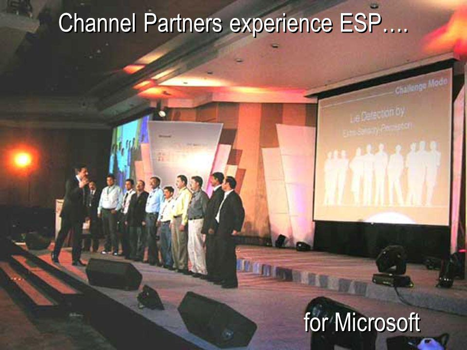 Channel Partners experience ESP….