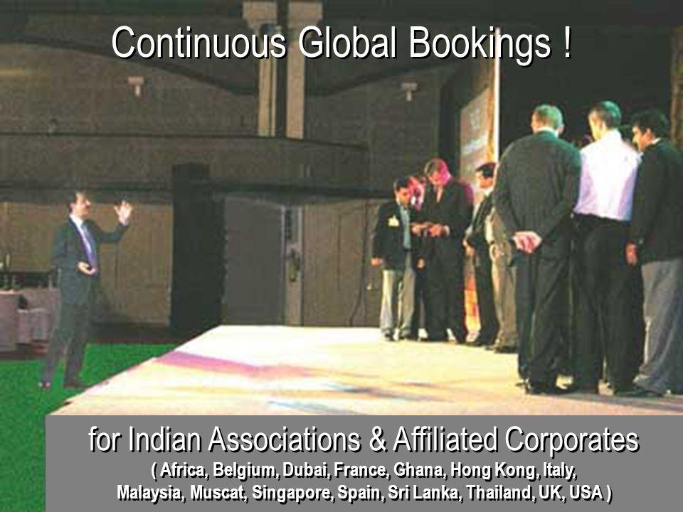 Continuous Global Bookings !